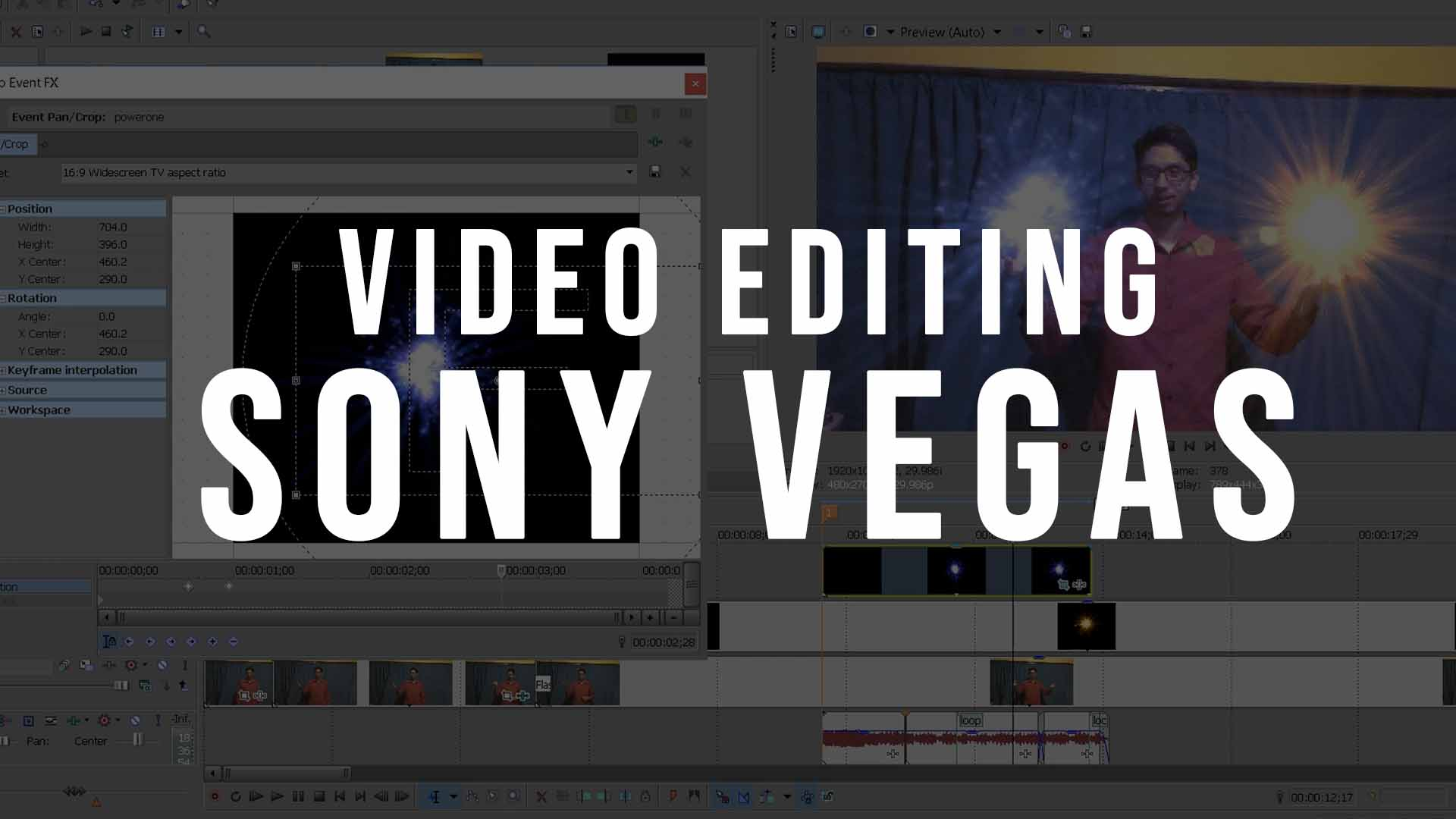 Video Editing – Sony Vegas Software