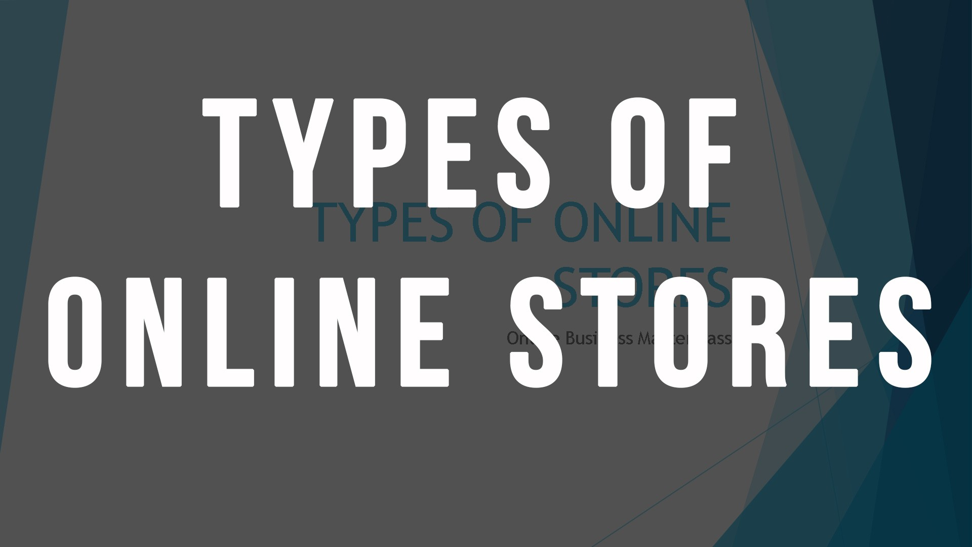 types of online stores